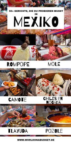 1da59e537551fa In diesem kompletten Food Guide für Mexiko zeigen wir dir über 50  traditionelle mexikanische Gerichte,