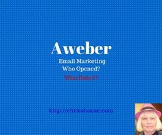 Aweber Who Opened