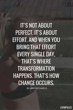 No matter what the goal is, consistent effort is what brings success...attempting to achieve perfection only gets in the way of it!