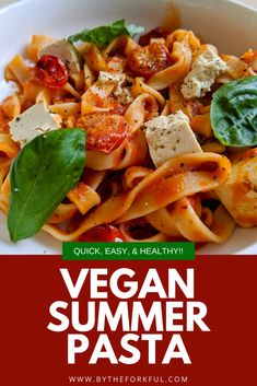 Quick, easy, healthy and delicious Vegan Summer Pasta. Vegan tofu, ripened cherry tomatoes and fresh basil makes a perfect go-to mid week summer meal.