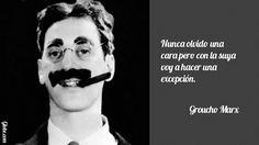Nunca olvido una cara pero con la suya voy a hacer una excepción – Groucho Marx | Gtobe: Frases Célebres - Citas de Famosos