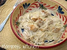 Mommy's Kitchen - Old Fashioned & Country Style Cooking: Fettucini Alfredo with Grilled Chicken