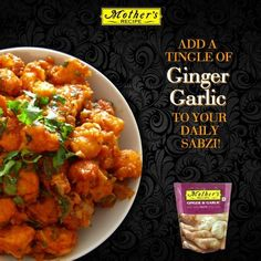 Do you know what makes boring go I sabji yummy? It's Mother's Recipe Ginger Garlic paste!