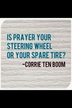 I love Corrie Ten Boom. such an inspiration of faith. This quote really makes ya think. Great Quotes, Quotes To Live By, Me Quotes, Inspirational Quotes, Motivational, Prayer Quotes, The Words, Cool Words, Corrie Ten Boom