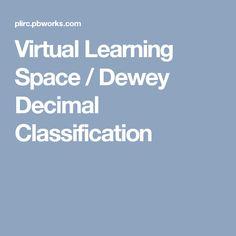 Virtual Learning Space / Dewey Decimal Classification