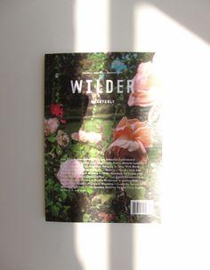 Wilder Quarterly issue 3 #gardening #magazine