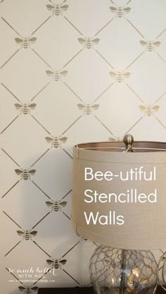 BEE-utiful Stencilled Wall | So Much Better With Age