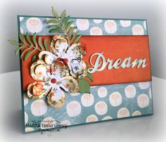 Dreaming with Martha! Hello dear friends, Martha Lucia here to share with you my interpretation of the this month's sketch challenge. You know I love to create cards, so I turned this challenge into one. It was very easy, take a look at my card: