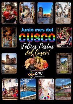 Felices fiestas del Cusco 2021 2022 Peru, Main Attraction, Tours, City, Image, Happy, Happy Holi, Turkey, Cities