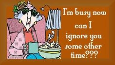 Maxine on being busy