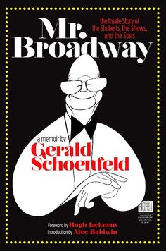 Amazon.com: Mr. Broadway: The Inside Story of the Shuberts, the Shows, and the Stars (9781557838278): Gerald Schoenfeld: Books
