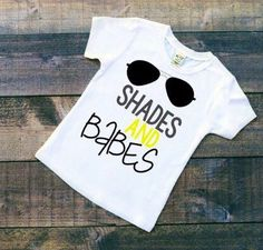 A personal favorite from my Etsy shop https://www.etsy.com/listing/292347053/shades-and-babes-shirt-summer-shirts-for