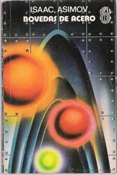 Bóvedas de acero, Isaac Asimov