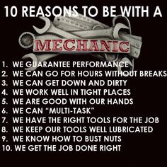 10 reasons to be with a mechanic Shirt Car Jokes, Car Humor, Mechanic Tattoo, Mechanic Humor, Truck Mechanic, Mechanic Shop, Funny Quotes, Funny Memes, Hilarious
