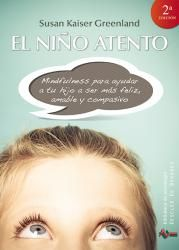 El niño atento: Brand New. David Gonzalez, Most Popular Books, Free Ebooks, Mindfulness, Education, Reading, Asd, Spanish, Interior