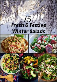 Enjoy my roundup of 15 Fresh and Festive Salads to take you right through the Fall and Winter seasons!