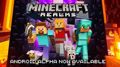 Minecraft: Realms Alpha Is Now Live For Pocked Edition #Android #CES2016 #Google