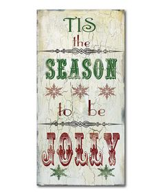 Look what I found on #zulily! 'Tis the Season to Be Jolly' Wrapped Canvas by Courtside Market #zulilyfinds
