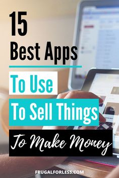 15 best apps to use to sell things to make money. Use these apps to help you earn some quick cash when you need it fast. Best Money Making Apps, Make Money Now, Ways To Save Money, Money Saving Tips, Legit Work From Home, Online Work From Home, Work From Home Moms, Earn Money Online, Online Jobs