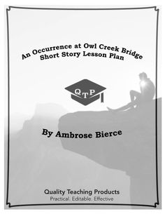 """An Occurrence at Owl Creek Bridge"" by Ambrose Bierce Worksheet and Answer Key. Save yourself a few hours! This is a worksheet and key for the short story ""An Occurrence at Owl Creek Bridge"" by Ambrose Bierce. We've included .pdf and editable MS Word formats so that you can customize as needed or use this immediately. These materials are designed to be convenient and ready to use. They do not require any prep and can be used as an emergency lesson. I hope they help!"