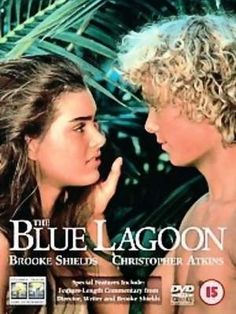 THE BLUE LAGOON (1980): In the Victorian period, two children are shipwrecked on a tropical island in the South Pacific. With no adults to guide them, the two make a simple life together, unaware that sexual maturity will eventually intervene. My mom wouldn't let me watch this.