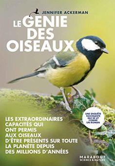 Le génie des oiseaux de Jennifer Ackerman https://www.amazon.fr/dp/250112488X/ref=cm_sw_r_pi_dp_U_x_0GYcBbDW00EJV