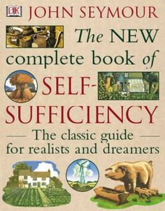 The New Complete Book of Self-Sufficiency: The classic guide for realists and dreamers by John Seymour http://www.amazon.co.uk/dp/0751364428/ref=cm_sw_r_pi_dp_OCanub0Q517HM