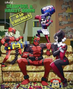 Harley Quinn and Deadpool are probably two of the craziest and deadliest killers around. They may be from different universes, DC and Marvel, but if the two did end up having kids, I certainly wouldn't want to be the one looking after them.
