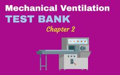 Here is the Test Bank for Mechanical Ventilation Chapter 2 in Respiratory Therapy. This post will help you pass your tests. Nursing Schools In Texas, Online Nursing Schools, Nursing Assistant, Nursing Career, Nursing Procedures, Mechanical Ventilation, Accelerated Nursing Programs, Importance Of Time Management, Respiratory Therapy