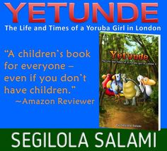 YETUNDE: The Life and Times of a Yoruba Girl in London by Segilola Salami