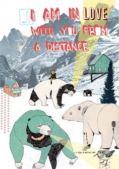 Illustrated by julia port // I am in Love with you from a Distance, via Flickr.