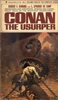 First edition of Conan the Usurper by Robert E. Howard and L. Sprague De Camp, 1967.