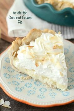 This to-die-for Coconut Cream Pie has a dreamy homemade, sweet coconut custard filling and it's topped with plenty of whipped cream. It sits in a classic flaky pie crust.