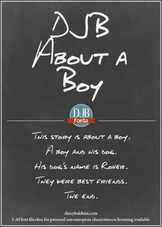 DJB About a Boy - a realistic masculine handwriting font, perfect for text, books and manly things! Free for personal use at djbfonts.com