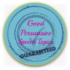 good impromptu speech topics public speaking  good persuasive speech topics 50 super starter speech ideas plus how to life coachingpersonal development