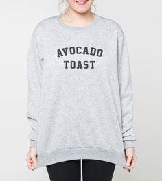 avocado toast sweatshirt