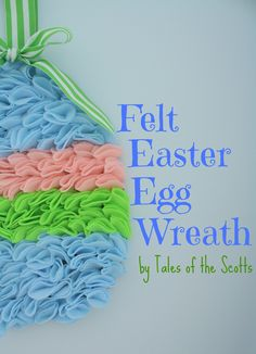 tales of the scotts | DIY, Childrens Crafts, Home Decor: Felt Easter Egg Wreath