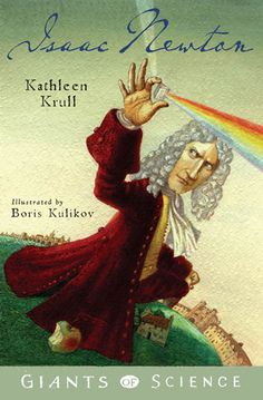 Parker County Library Association- Isaac Newton by Kathleen Krull Great Fire Of London, The Great Fire, Newtons Laws, Library Association, 6th Grade Science, Isaac Newton, County Library, Physical Science, Calculus