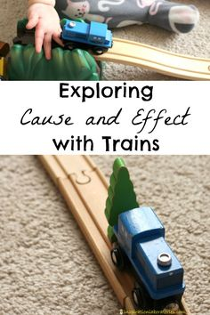 Use trains to explore cause and effect with your toddler.