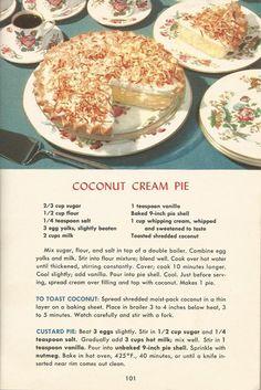 Recipes on Coconut Cream Pie, Vintage Pie Recipes, Pie RecipesCoconut Cream Pie, Vintage Pie Recipes, Pie Recipes Retro Recipes, Old Recipes, Vintage Recipes, Baking Recipes, Recipies, 1950s Recipes, Coconut Dessert, Pie Dessert, Dessert Recipes