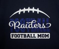 Football Mom Shirt, Long sleeves, Sweatshirt, Hoodie - personalize for your team name (Raiders shown) team colors and player number! Football Mom Shirts, Custom Football, Raiders Football, Cheer Shirts, Team Shirts, Football Moms, Football Spirit, Tank Shirt, Sweatshirt