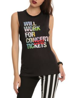 Will Work For Concert Tickets Girls Muscle Top | Hot Topic