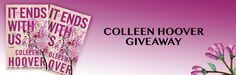 #ColleenHoover IT ENDS WITH US #Giveaway #amreading #romance