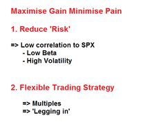 Maximise Gain Minimise Pain