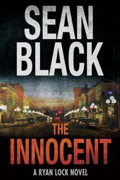 The Innocent (Ryan Lock Book 5) by Sean Black http://www.amazon.com/dp/B00JMRULE2/ref=cm_sw_r_pi_dp_zK50wb0SCHP6J