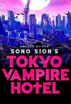 To 2017, o Sion Sono  γύρισε μία σειρά 9 επεισοδίων για το Amazon Prime Japan , με τίτλο « Tokyo Vampire Hotel ».  Η ταινία που είδαμε...
