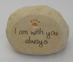 """I am with you always"" Pet Memorial Stone by Grasslands Road"