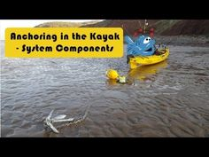 Anchoring in the kayak - Part 1 Anchoring System - YouTube