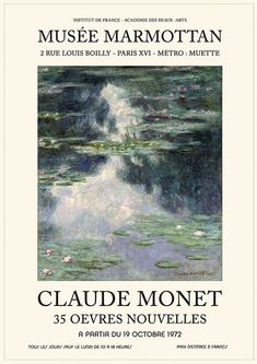 Monet Exhibition, Art Exhibition Posters, Claude Monet, Poster Wall, Poster Prints, Vintage Art Prints, New Energy, Cool Posters, Aesthetic Backgrounds