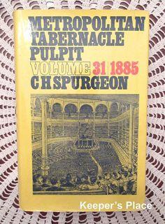 C.H. Spurgeon Metropolitan Tabernacle Pulpit Volume 31  Year 1885 Sermons HC DJ